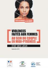 Etat des lieux violences faites aux femmes au sein du couple en Midi-Pyrénées